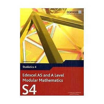 Edexcel AS and A Level Modular Mathematics Statistics 4 (Edexcel As & a Level)