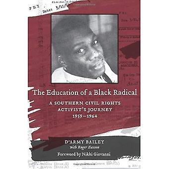 La formación de un Radical negro: viaje de un activista de derechos civiles sur, 1959-1964