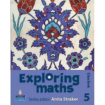 Exploring wiskunde: Fase 5 klasse boek