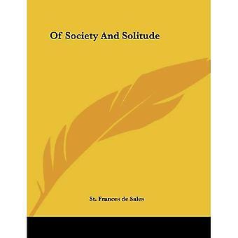De la société et de la Solitude