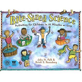Lagom stora vetenskap: Aktiviteter för barn i 15 minuter eller mindre