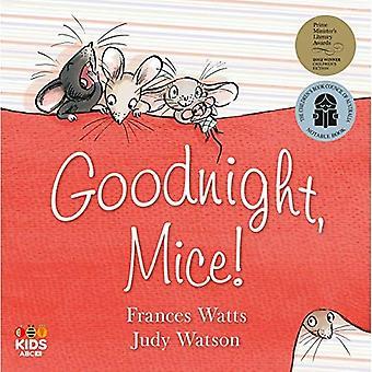 Goodnight, Mice! [Board book]