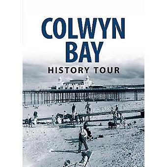 Colwyn Bay History Tour von Graham Roberts - 9781445641768 Buch