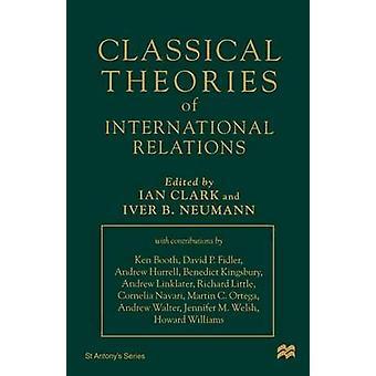 Teorías clásicas de las relaciones internacionales por Clark & Ian