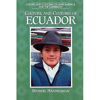 Cultura y costumbres de Ecuador por Handelsman y Michael