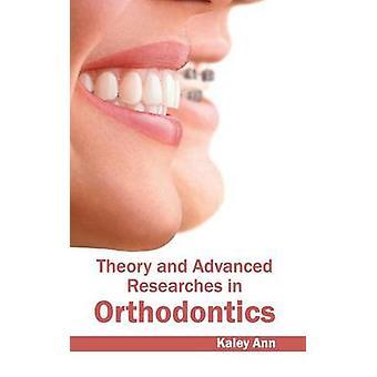 Theorie en geavanceerde onderzoeken in Orthodontie door Ann & Kaley