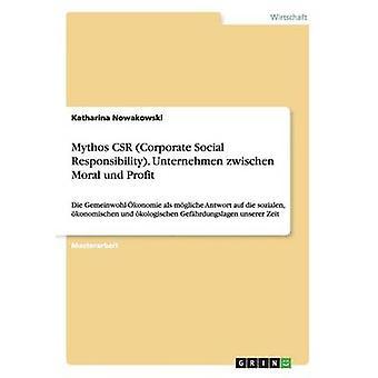 Mythos CSR samfunnsansvar. Unternehmen zwischen moralske und profitt ved Nowakowski & Katharina