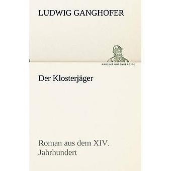 دير كلوستيرجاجير من جانغوفير آند لودفيغ