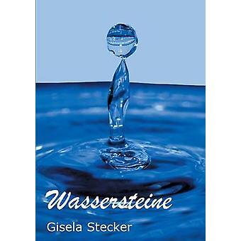 Wassersteine door Stecker & Gisela