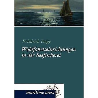 Wohlfahrtseinrichtungen dans der Seefischerei par Duge & Friedrich