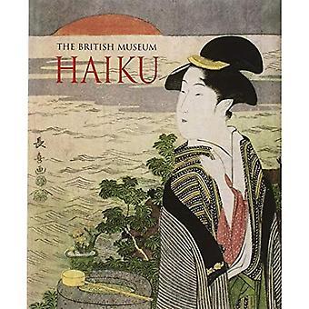 Haiku: The British Museum