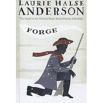 Forge by Laurie Halse Anderson - 9780606236805 Book