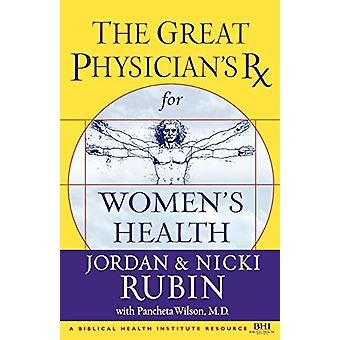 The Great Physician's RX for Women's Health by Joseph;Rubin Brasco -