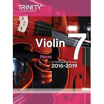 Violin Exam Pieces Grade 7 2016-2019 (Score & Part) by Trinity Colleg