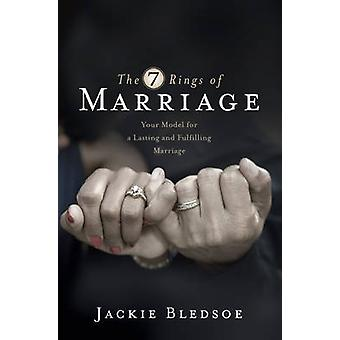 The Seven Rings of Marriage - Your Model for a Lasting and Fulfilling
