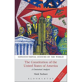 The Constitution of the United States of America - A Contextual Analys