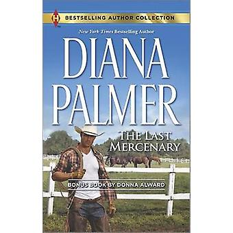 The Last Mercenary & Her Lone Cowboy - A 2-In-1 Collection by Dian