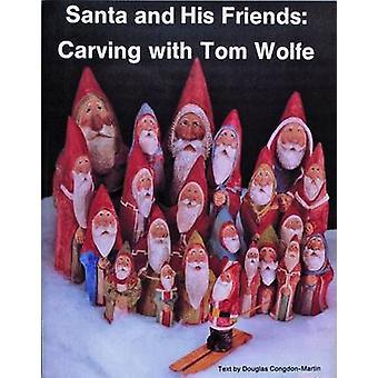 Père Noël et ses amis - sculpture avec Tom Wolfe par Tom Wolfe - Douglas