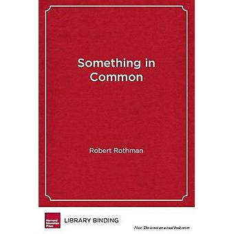 Something in Common - The Common Core Standards and the Next Chapter i