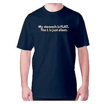 Mens funny gym t-shirt slogan tee workout hilarious - My stomach is FLAT. The L is just silent