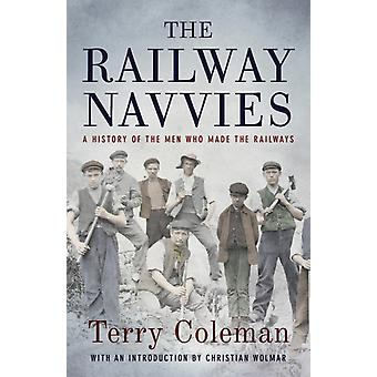 Railway Navvies by Terry Coleman