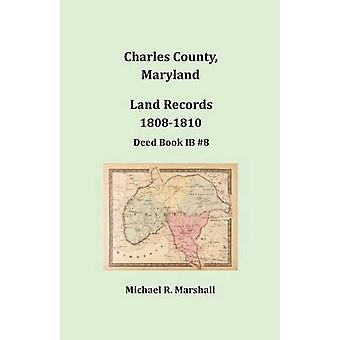 Charles County Maryland land Records 18081810 av Marshall & Michael R.