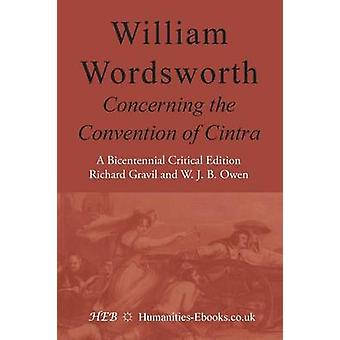 The Convention of Cintra by Wordsworth & William