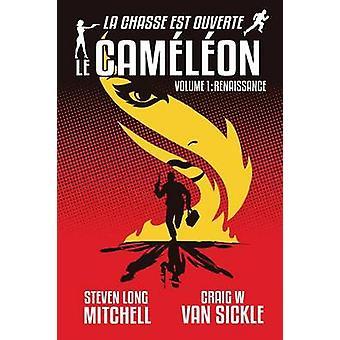 Le CamlonRenaissan von Mitchell & Steven Long