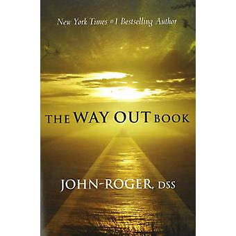The Way Out Book by JohnRoger