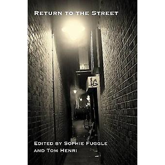 Return to the Street by Fuggle & Sophie