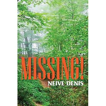 Missing by Denis & Neive