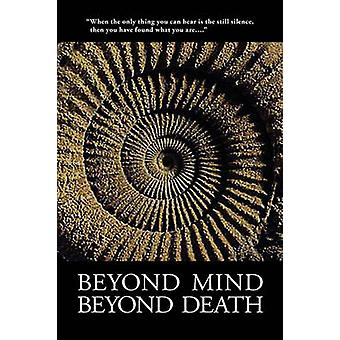 Beyond Mind Beyond Death by Tat Foundation & Foundation