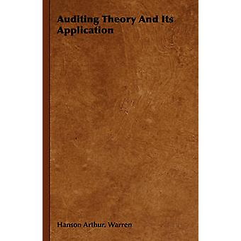 Auditing Theory and Its Application by Warren & Hanson Arthur