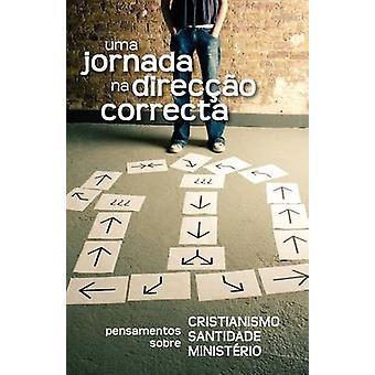 Uma jornada na  direco correcta Portuguese A Journey in the Right Direction by Crocker & Gustavo