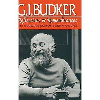 G.I.Budker Reflections and Remembrances von Breizman & B.