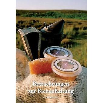 Betrachtungen zur Bienenhaltung by Robson & W.S.