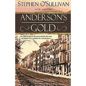 Andersons Gold by OSullivan & Stephen