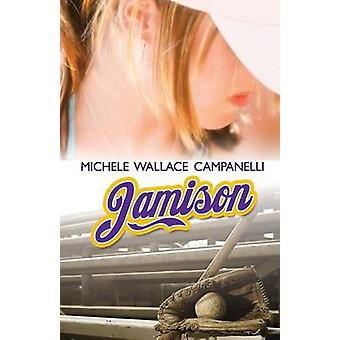 Jamison by Campanelli & Michele Wallace