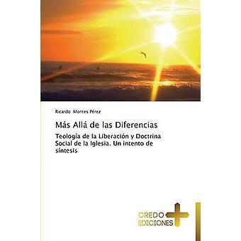 Mas Alla de Las Diferencias by Montes Perez Ricardo