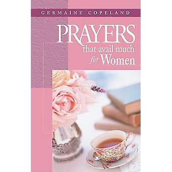 Prayers That Avail Much for Women by Copeland & Germaine