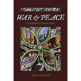 War and Peace in Contemporary Eritrean Poetry by Cantalupo & Charles