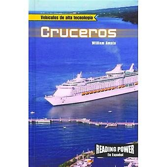 Cruceros: Cruise Ships (Vehiculos de Alta Tecnologia)