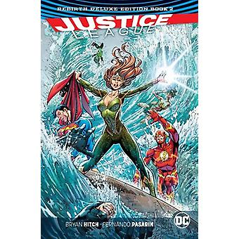 Justice League de Rebirth Deluxe Edition boek 2 wedergeboorte door Bryan Hitch
