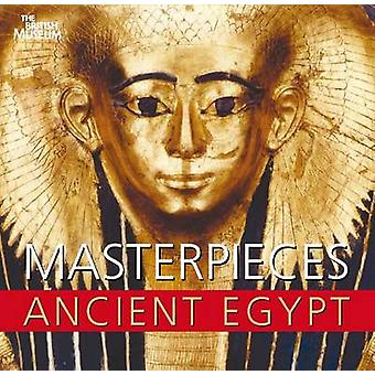 Masterpieces of Ancient Egypt by Nigel Strudwick - 9780714119779 Book