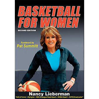 Basketball for Women by Nancy Lieberman - 9780736092944 Book