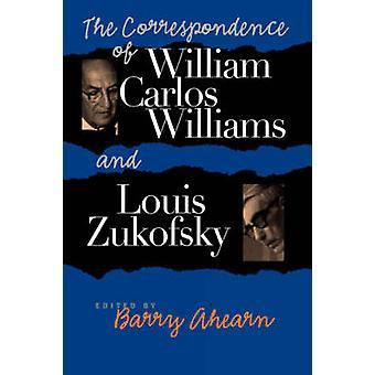 De correspondentie van William Carlos Williams en Louis Zukofsky door B