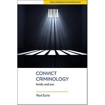 Criminologia dei condannati - Inside and Out di Rod Earle - 9781447323648 Libro