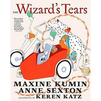 The Wizard's Tears by Maxine Kumin - 9781609808754 Book