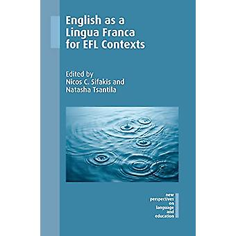 English as a Lingua Franca for EFL Contexts by Nicos C. Sifakis - 978