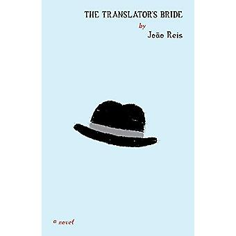 The Translator's Bride by Joao Reis - 9781940953953 Book